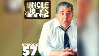 #057 - UNCLE JOEY'S JOINT