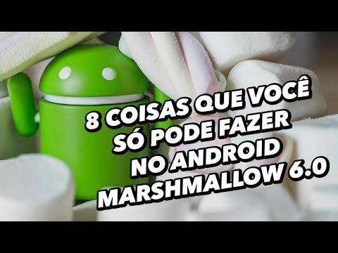 8 coisas que você só pode fazer no Android Marshmallow 6.0 - TecMundo