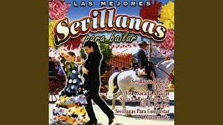 Sevillanas Mix 1: Viva Mi Andalucía, Desde Cai A Sevilla, Yo Me Quito Mi Sombrero, Cantame