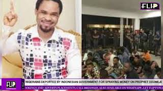 NIGERIANS DEPORTED BY INDONESIAN GOVERNMENT FOR SPRAYING MONEY ON PROPHET ODUMEJE