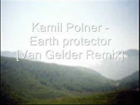 Kamil Polner - Earth protector [Van Gelder Remix]