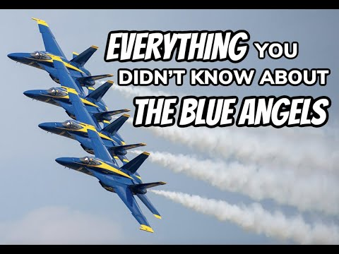 Everything You Didn't Know About The Blue Angels