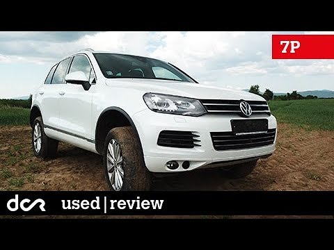 Buying a used Volkswagen Touareg II (7P) - 2010-2018, Buying advice with Common Issues