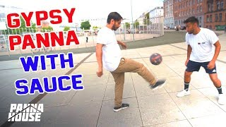GYPSY PANNA WITH SAUCE   Street Soccer Tutorials with Pannahouse