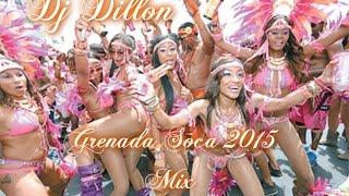 Dj Dillon - Grenada Soca 2015 Mix