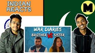 Indian Reacts To :- War Diaries | Brother Vs Sister | MangoBaaz