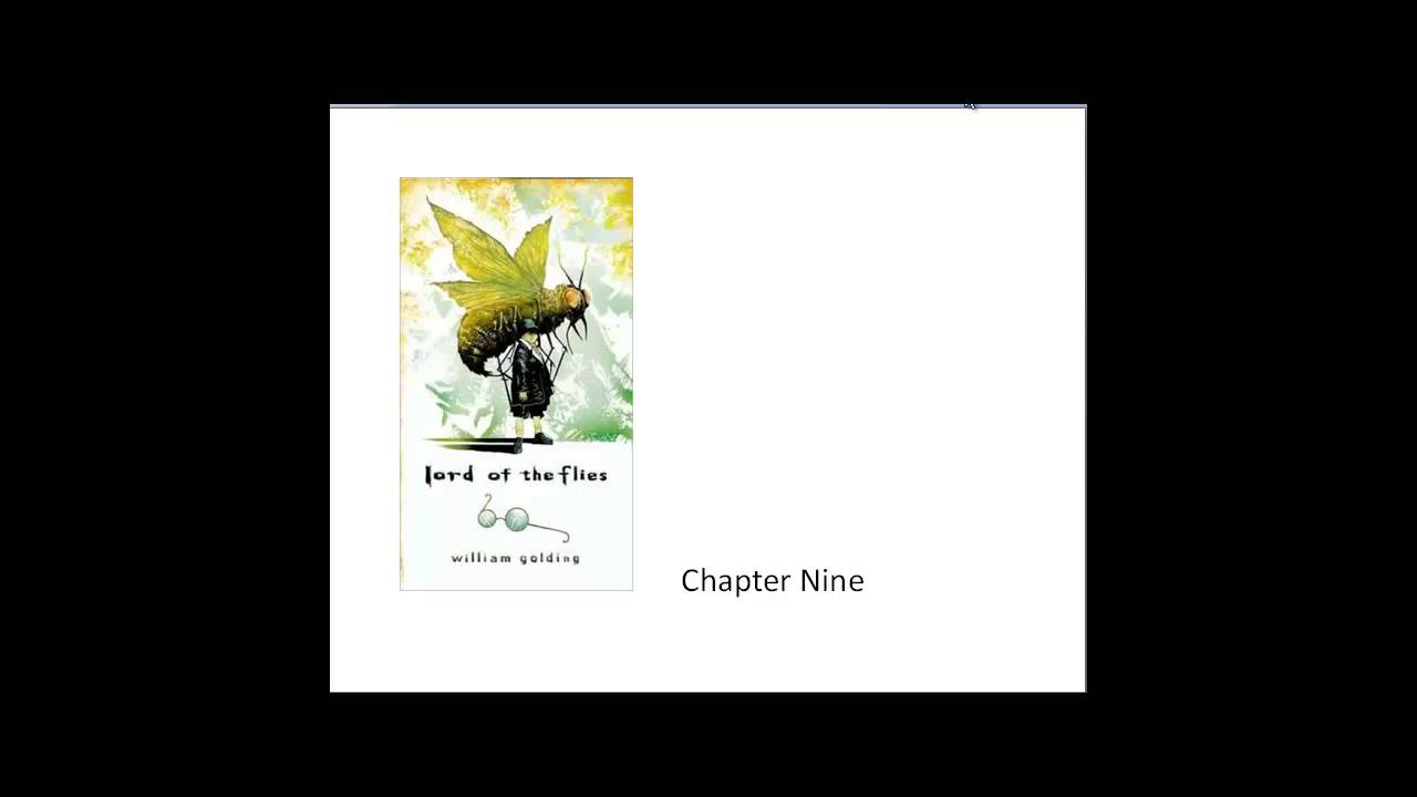 lord of the flies chapter 9 12 A view to a death now it's evening the unconscious simon gets a bloody nose when he wakes, the lord of the flies is still hanging on his stick like a black ball.