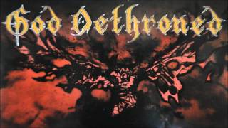 Watch God Dethroned The Art Of Immolation video