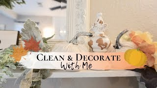 CLEAN AND DECORATE WITH ME | FALL FARMHOUSE DECOR | NEUTRAL FALL IDEAS 2019