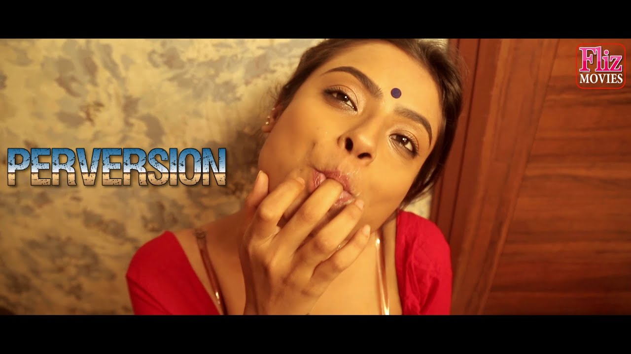 Download PERVERSION - Upcoming full length feature film trailer on #Fliz Movies