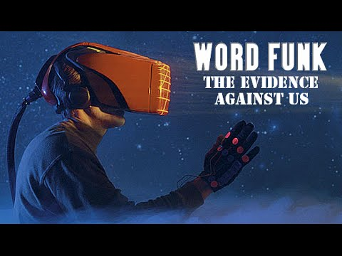 Word Funk #91: The Evidence Against Us
