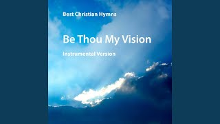 Be Thou My Vision (Instrumental)