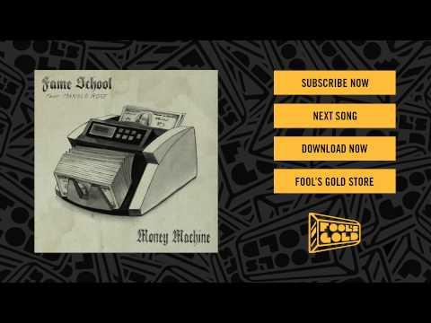 Fame School - Money Machine feat. Monolo Rose