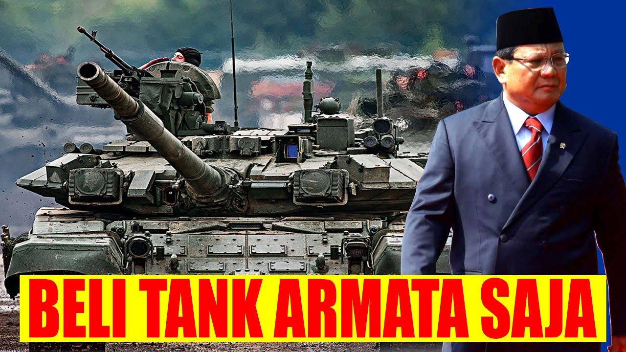 INI YANG HARUS DI BELI PRABOWO!! TANK ARMATA RUSIA TERBAIK DUNIA