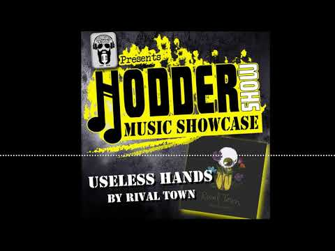 Ep. 226 Music Showcase: Useless Hands by Rival Town Mp3