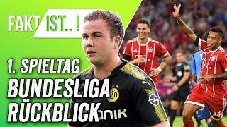 Fakt ist..! Bundesliga Rückblick - Spieltag der Neuzugänge & Götze ist zurück! 1. Spieltag 17/18
