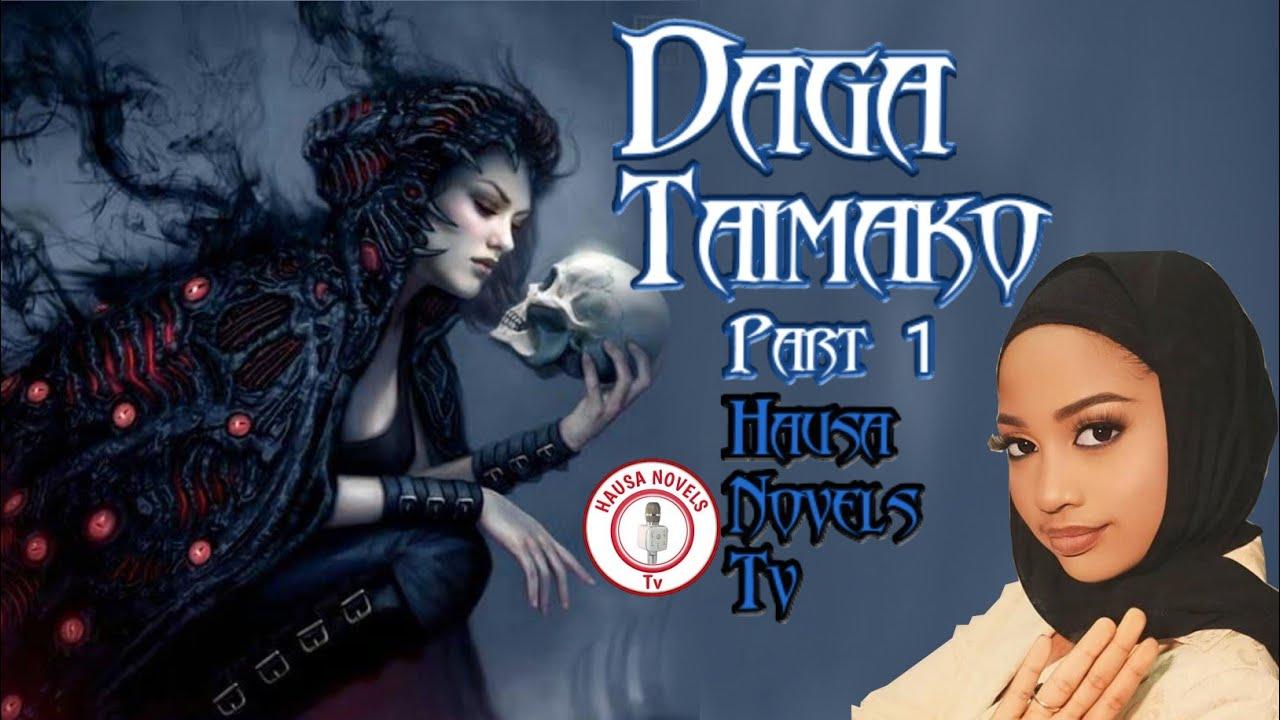 Download DAGA TAIMAKO labarin fitananniyar Aljana - episode 1