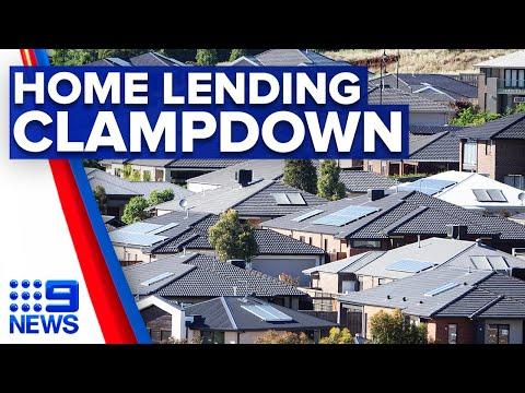 Financial regulators consider clampdown on home lending | 9 News Australia