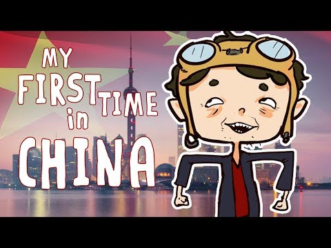 My First Time in China