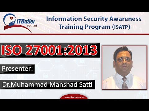 Full Lecture On ISO 27001 2013   Information Security Management System - ISMS By Dr Mansahd Satti