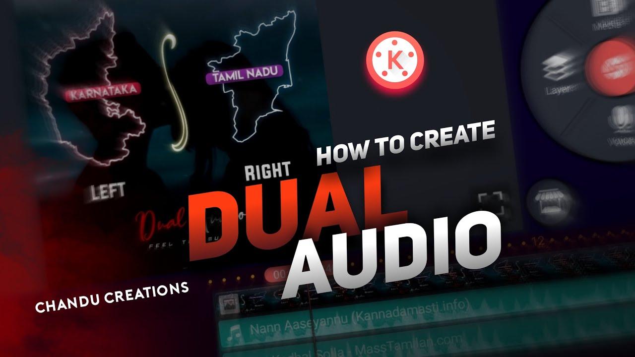 How to create dual audio in Kinemaster apk | Chandu Creations |