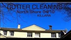 GUTTER CLEANING North Shore 03/10 KILLARA SYDNEY