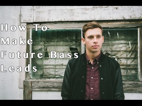 How To Make Future Bass Leads Sound Design Episode 103