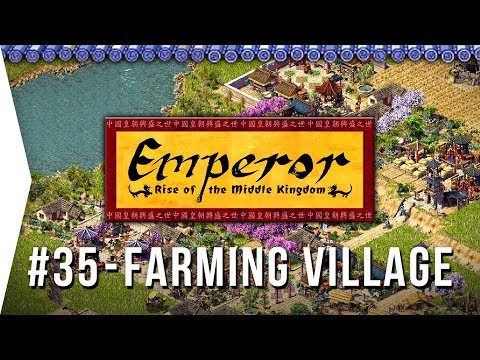 Emperor ► Mission 35 An Agricultural Community - Lanzhou - [1080p Widescreen] - Let's Play Game