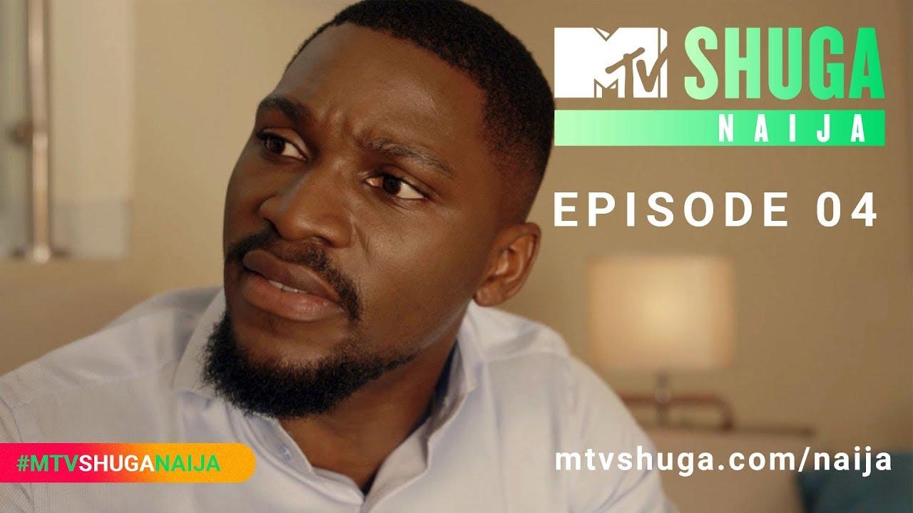 Download MTV Shuga Naija (S4) - Episode Four