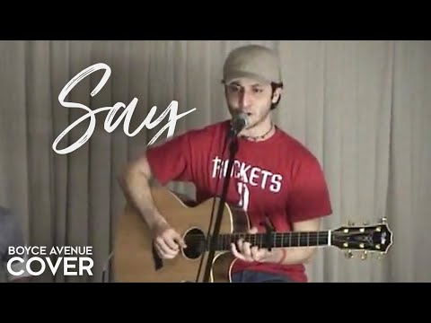 John Mayer — Say (Boyce Avenue acoustic cover) on Spotify & Apple