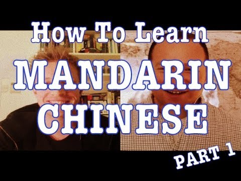 How to Learn Mandarin Chinese - Part 1