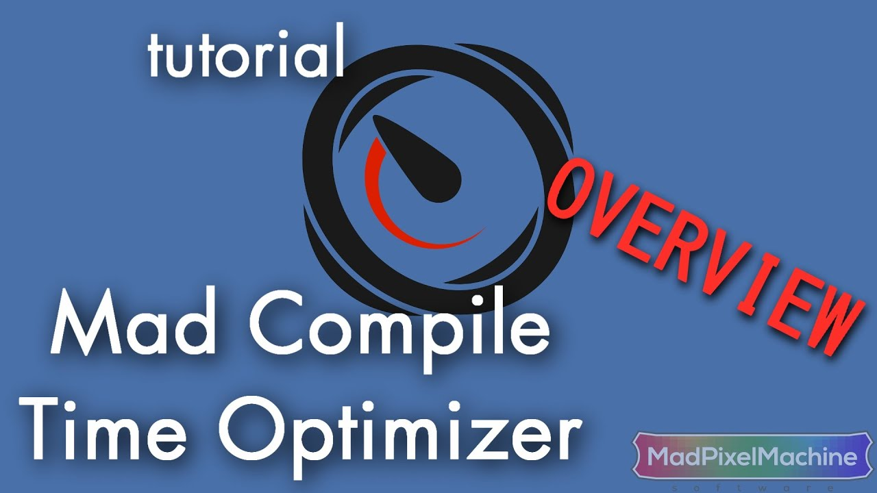 Mad Compile Time Optimizer