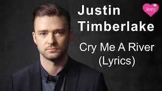 Justin Timberlake - Cry Me A River - Music Video with Lyrics
