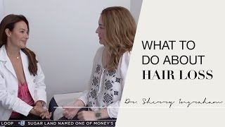 How to treat hair loss for women: Dr. Sherry Ingraham of Advanced Dermatology