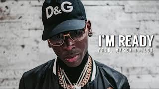 "[FREE] Young Dolph x Moneybagg Yo Type Beat ""I'm Ready"" (Prod. Mason Taylor)"
