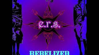 E R S Rebelized Full Album