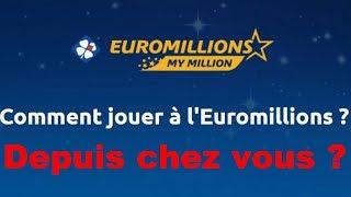 COMMENT JOUER A l'EUROMILLIONS [MY MILLION] Depuis Chez Vous  #Sécurisé#🔐🍀