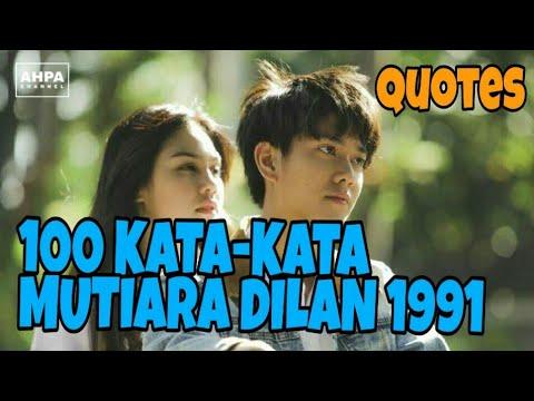 KATA ROMANTIS DILAN 1991 | QUOTES DILAN