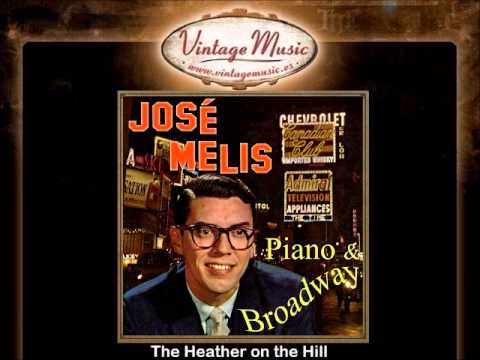Jose Melis -- The Heather on the Hill