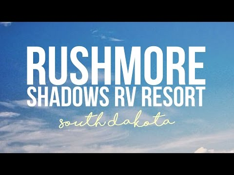 Rushmore Shadows RV Resort - Rapid City, South Dakota - a Drivin' & Vibin' Travel Vlog