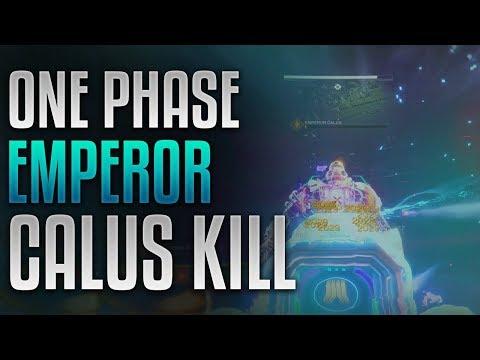Destiny 2 - Emperor Calus Kill [One Phase]