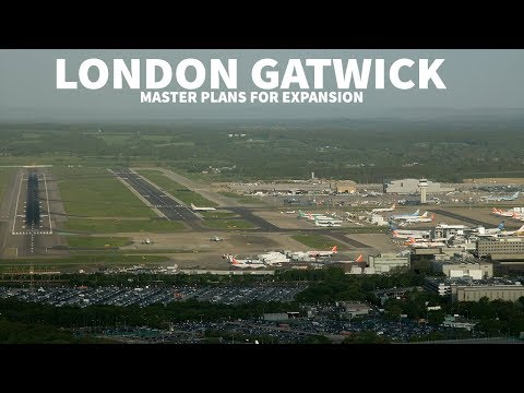 LONDON GATWICK Outlines SECOND RUNWAY Plans