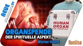 Organspende – Die spirituelle Dimension – Werner Hanne