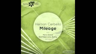 Hernan Cerbello - Mileage (Dub Makers pres. Bronxy Remix) [SPRLTD031]