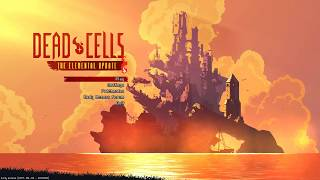 Dead Cells: Elemental Update - Part 4 (No Commentary)