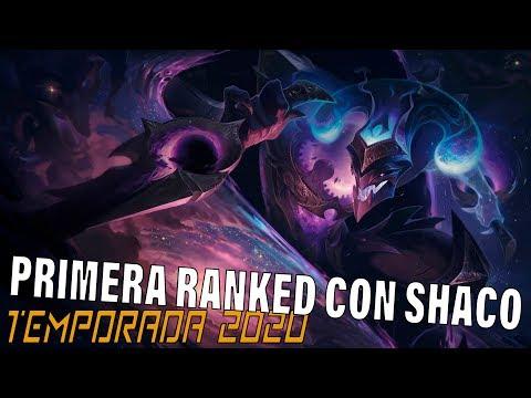 TEMPORADA 2020 | Primera Placement con Shaco | PORQUE PORQUE PORQUE?!!