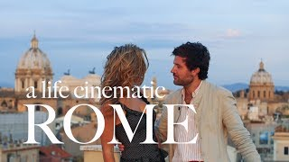 ROME: A Life Cinematic