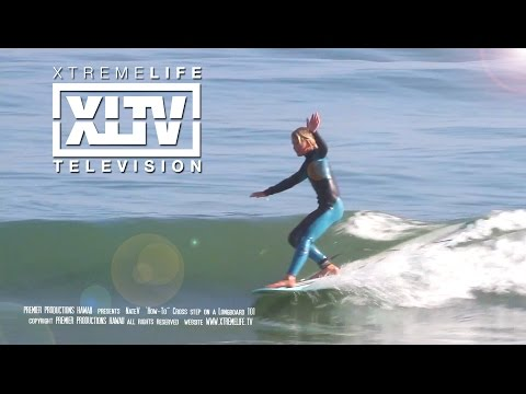 HOW-TO CROSS STEP AND NOSE RIDE on a longboard Surfing 101