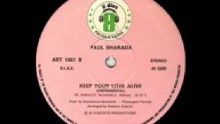 Paul Sharada - Keep Your Love Alive Instrumental Version