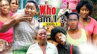 WHO AM I 3 - 2018 LATEST NIGERIAN NOLLYWOOD MOVIES